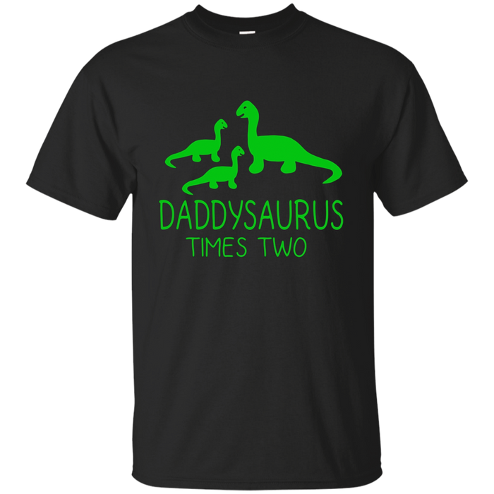 Men's DADDYSAURUS TIMES TWO Twins Father Dad Kids Dinosaur Green