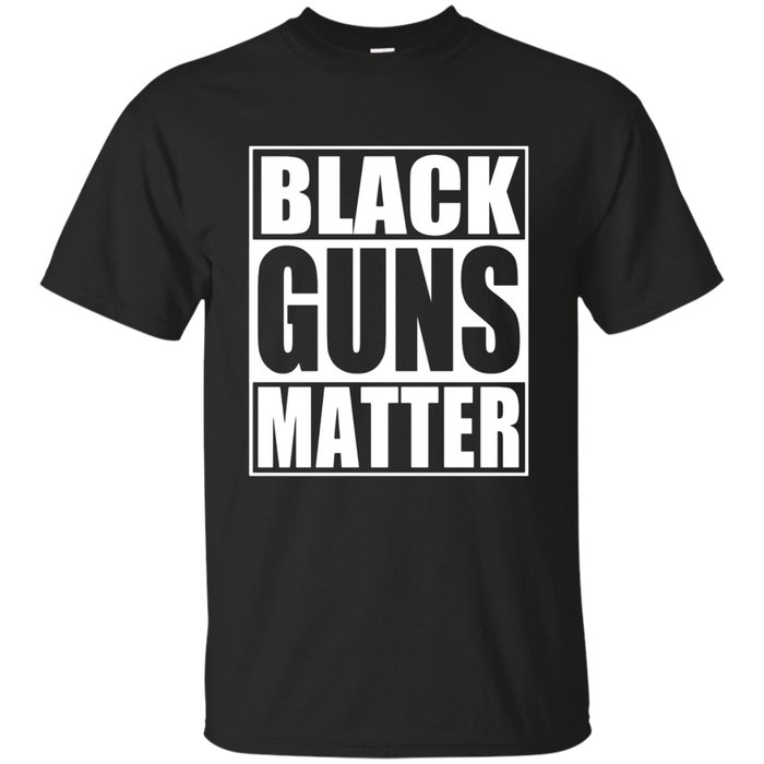 Black Guns Matter 2nd Amendment T Shirt