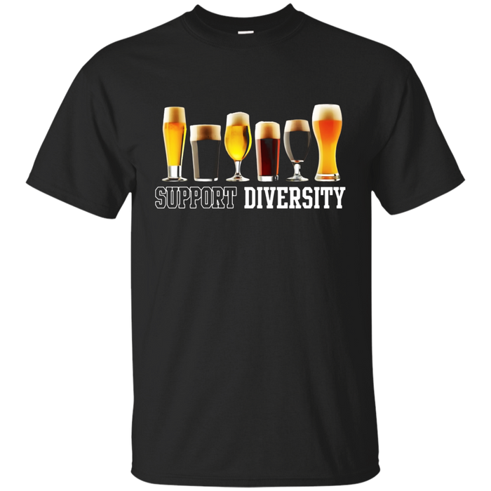 Funny Support Diversity Craft Beer Drinking T- Shirt