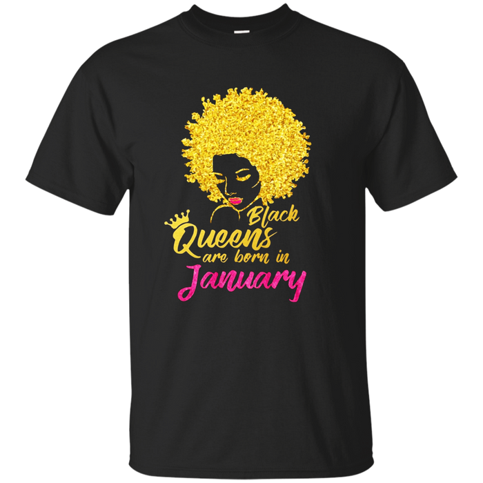 Black Queens Are Born In January Birthday T-Shirt for Women