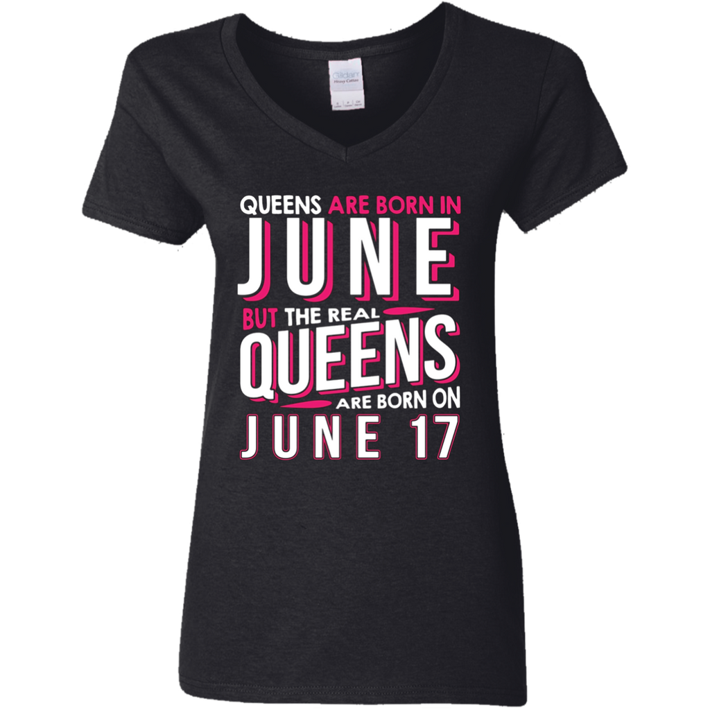 Real Queens Are Born On June 17 T-shirt 17th Birthday Gifts