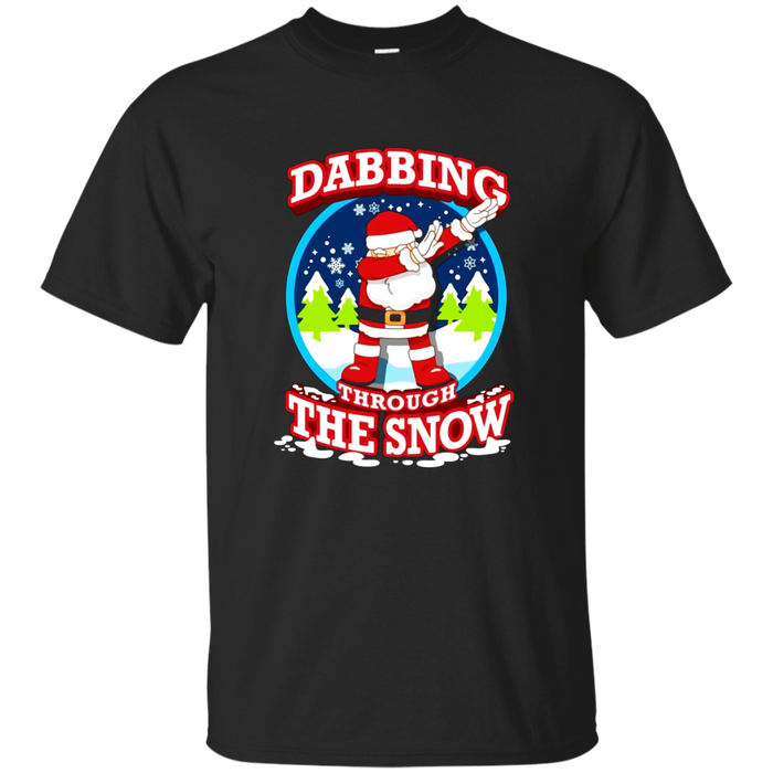 Dabbing Through The Snow Shirt - Funny Christmas Pun T-Shirt