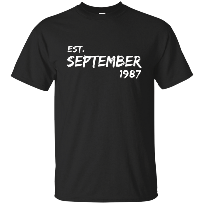 Est September 1987 Shirt - 30th Birthday Gifts TShirt