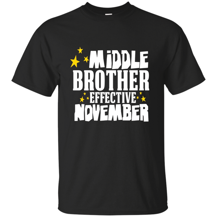 Middle Brother Shirt Pregnancy Baby Mom Effective November