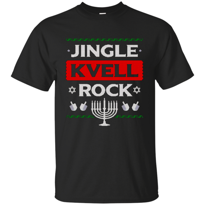Ugly Hanukkah Sweater Jingle Kvell Rock Xmas Edition T-Shirt