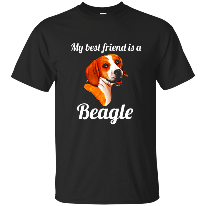Beagle Dog Tee Shirt My Best Friend Is A Beagle T-Shirt Gift