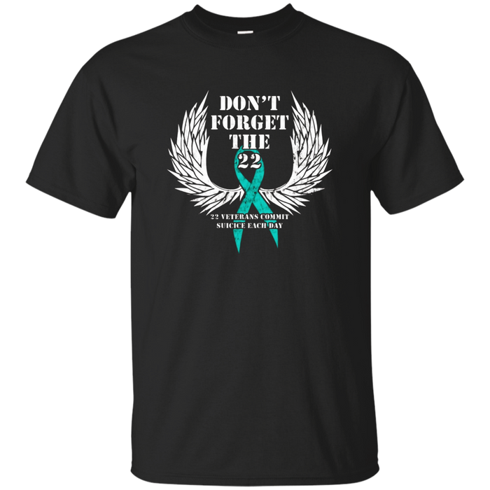 Don't Forget the 22 -PTSD Awareness Veterans Support T-Shirt