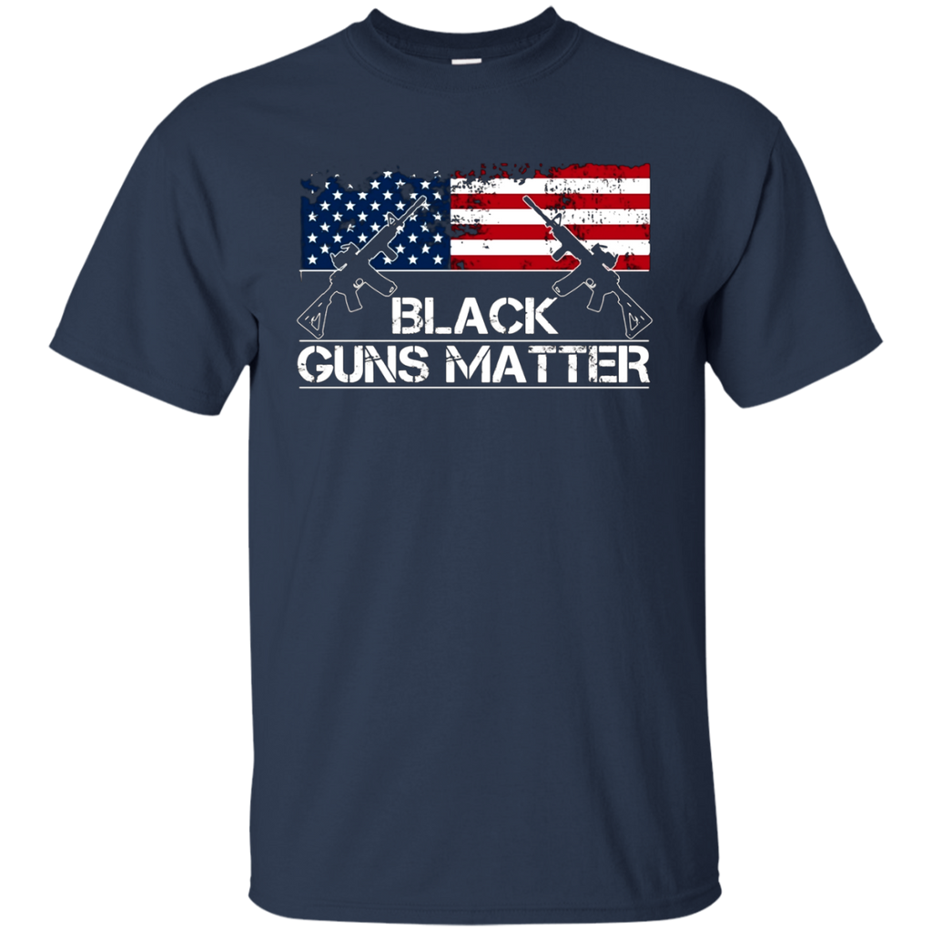 Black Guns Matter T-Shirt - Black Rifles Matter - Nice Gift