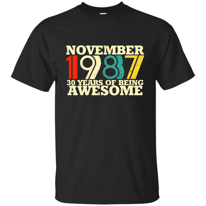 November 1987 Birthday T-Shirt 30th birthday Shirt