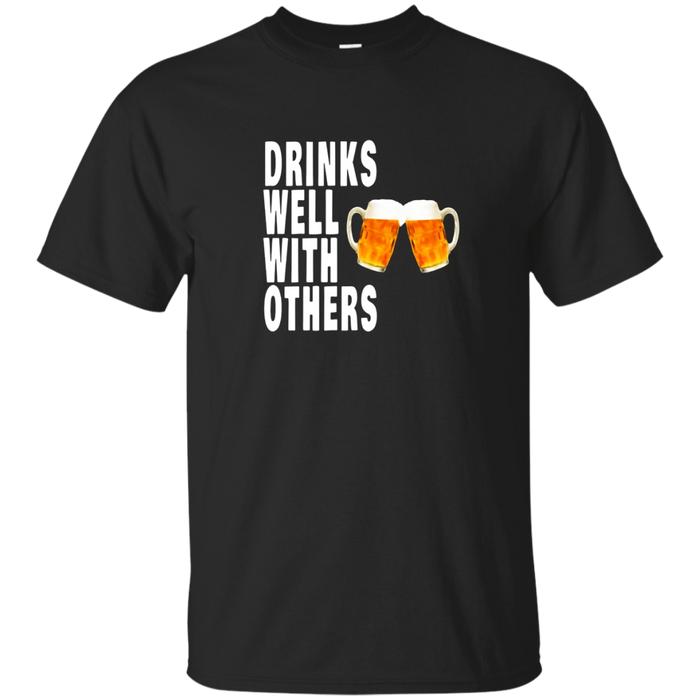 Drinks Well With Others Drinking Partner T-Shirt