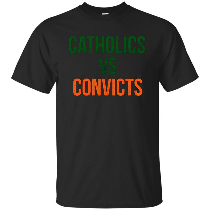 Catholics Vs Convicts T-Shirt Vintage Retro Faded Style