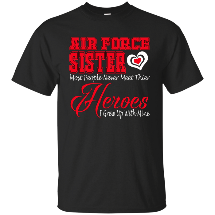 Patriotic-Proud Air Force Sister Military Veteran T-shirt