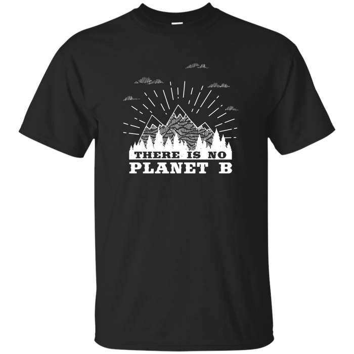 There Is No Planet B Earth Day Tee- Science March Shirt