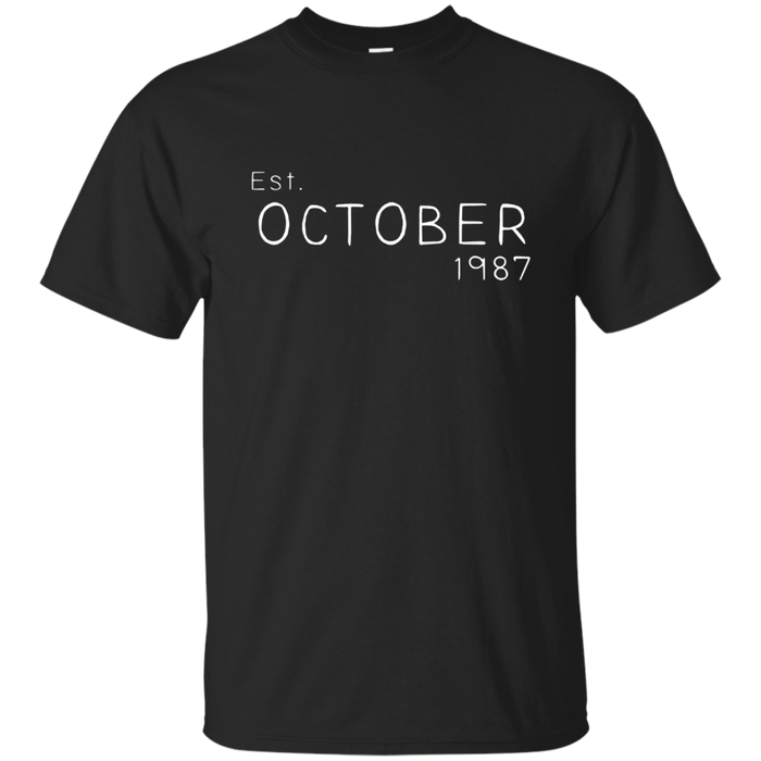 Est October 1987 Shirt Funny 30th Birthday Gifts TShirt