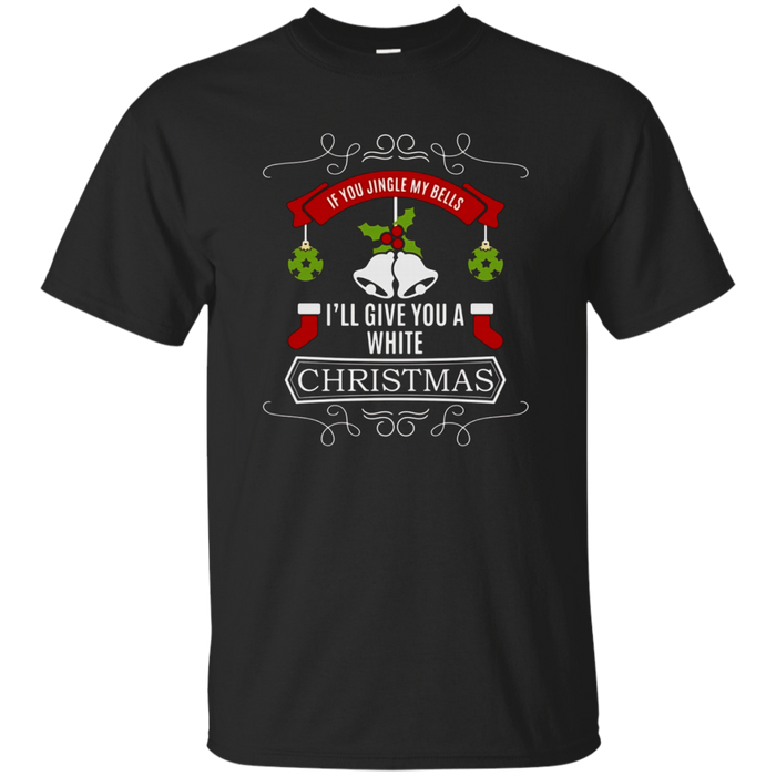 Funny Christmas Jingle My Bells Snow Winter Gag Pun T-Shirt