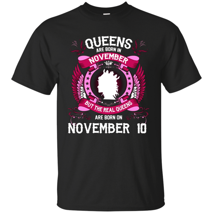 Queens are born on November 10 - Birthday T-shirt