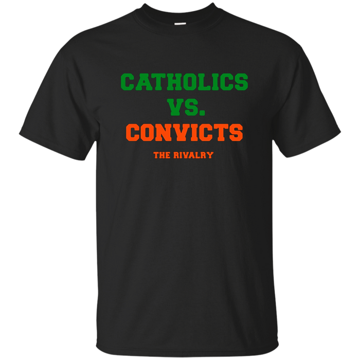 Catholics vs Convicts Classic Rivalry T-Shirts