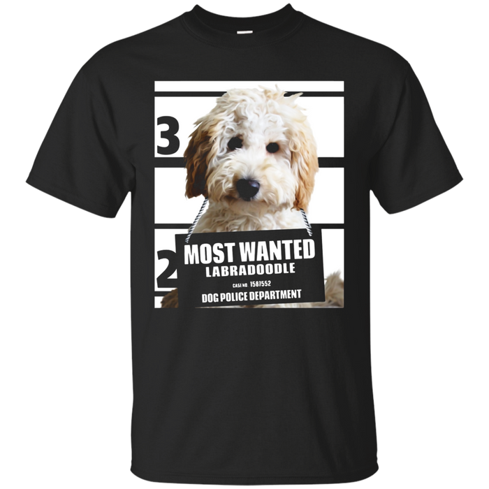 Most Wanted Labradoodle - Labrador Poodle T-Shirt - 73