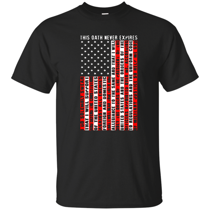 Veterans T shirts - This oath never expires