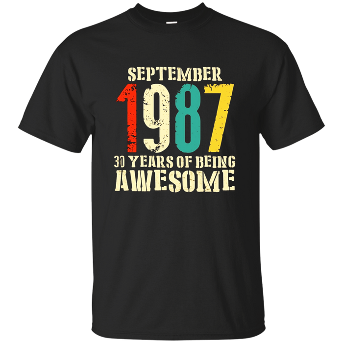 September 1987 Birthday T-Shirt 30th birthday Shirt