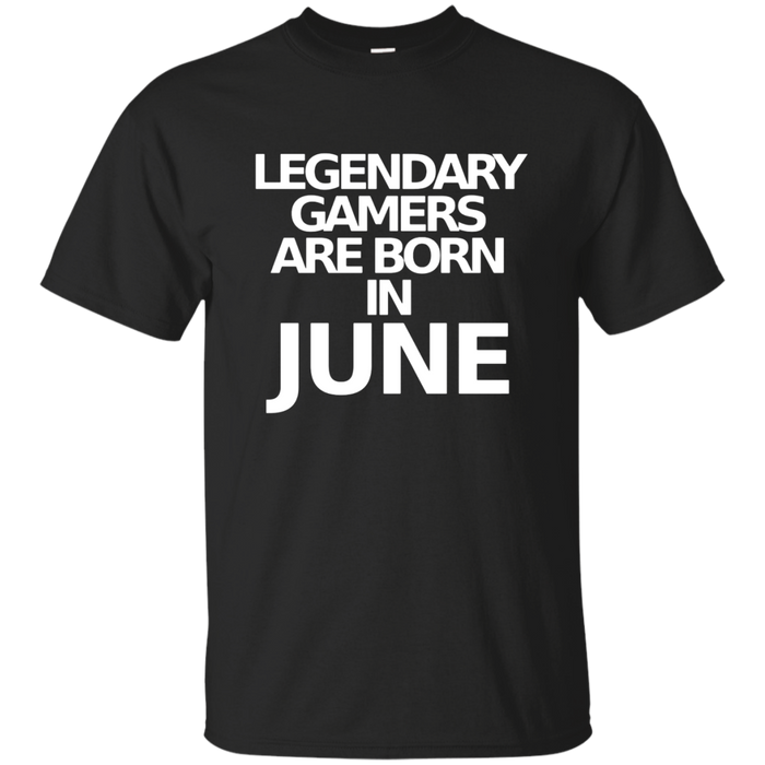 Funny Video Game T Shirts Legendary Gamers June Bday Tee