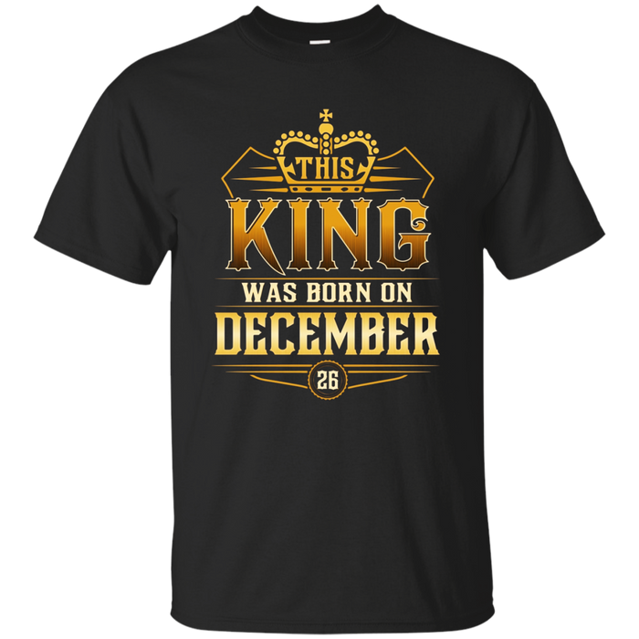 This King Was Born In December 26 T-shirts Sagittarius Pride