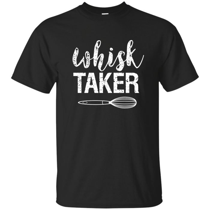 Whisk Taker Funny Baking Pun Christmas T Shirt