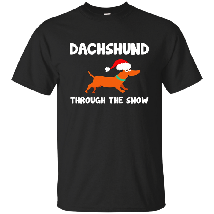 Dachshund Through the Snow Punny Christmas Wiener Dog Shirt
