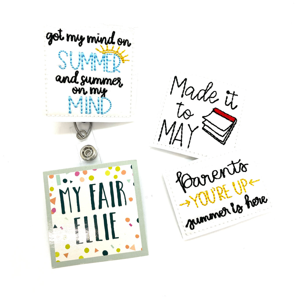 Summer Break // Teacher // Badge Buddy - TOPPER ONLY!