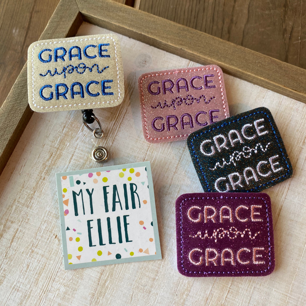 Grace Upon Grace Badge Buddy // TOPPERS ONLY!