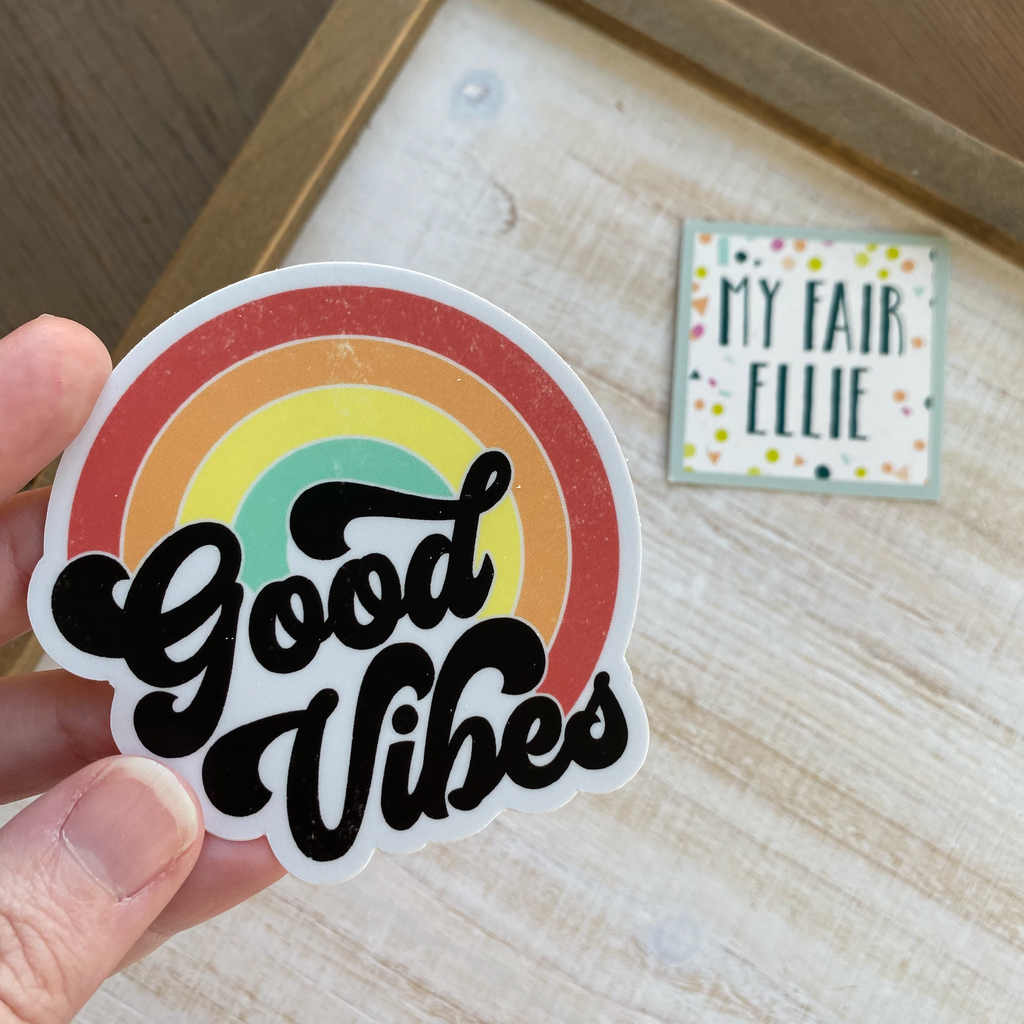 Good Vibes Sticker // My Fair Ellie Ink Sticker