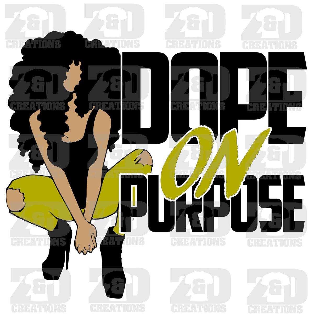 Dope On Purpose Svg Art By Errathecreator Zdcreations