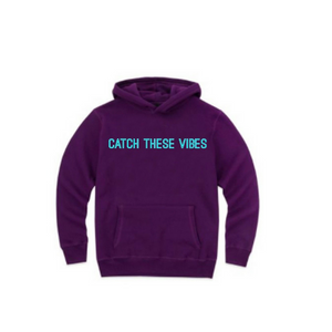 """Catch These Vibes"" Unisex Fleece Pullover"" (MORE COLORS AVAILABLE)"