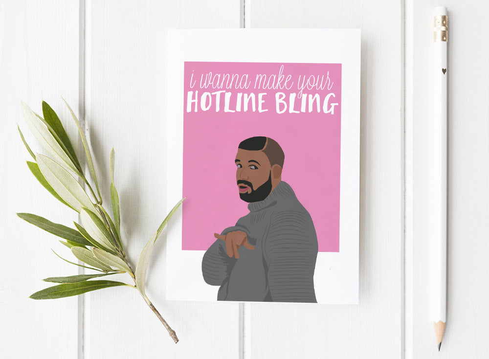 Hotline Bling Valentine Day Card
