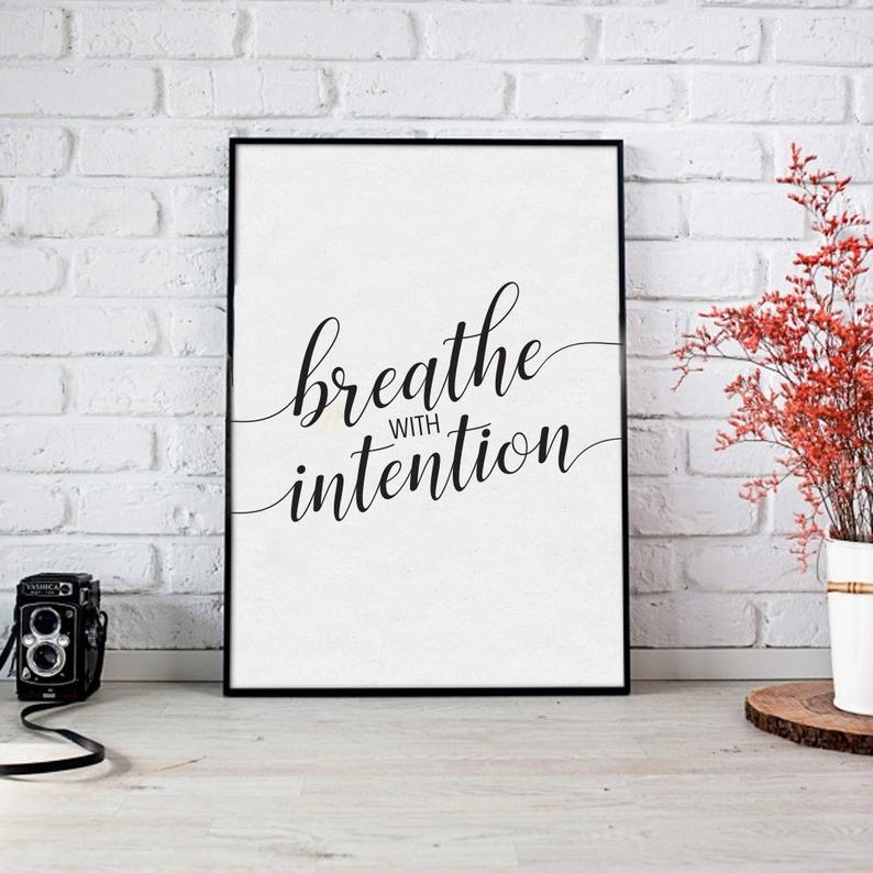 8 x 10 Print - Breathe with Intention