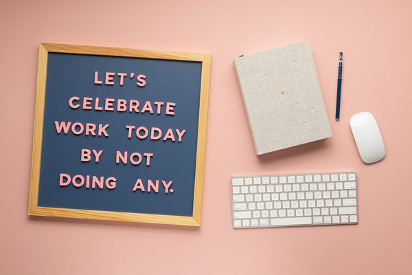 Labor Day Letterboard Quote Ideas