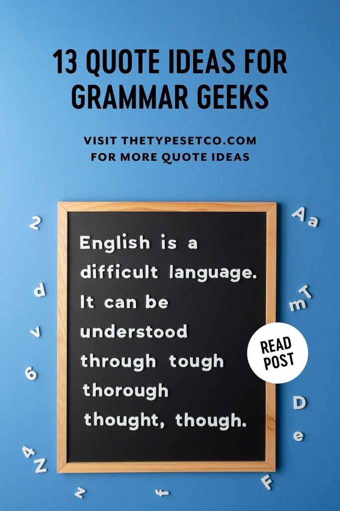 13 Letter Board Quote Ideas for Grammar Geeks