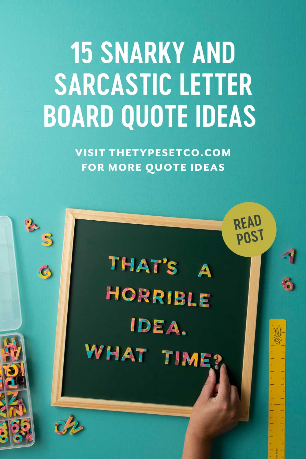 15 Snarky and Sarcastic Letterboard Quote Ideas