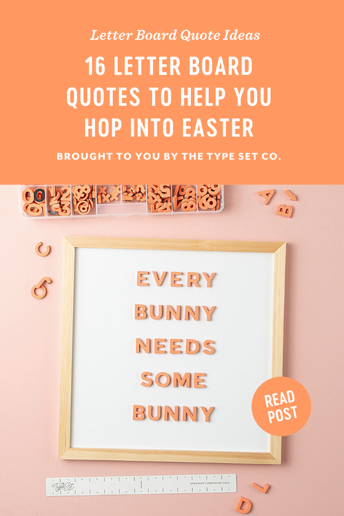 16 Easter Inspired Letterboard Quotes
