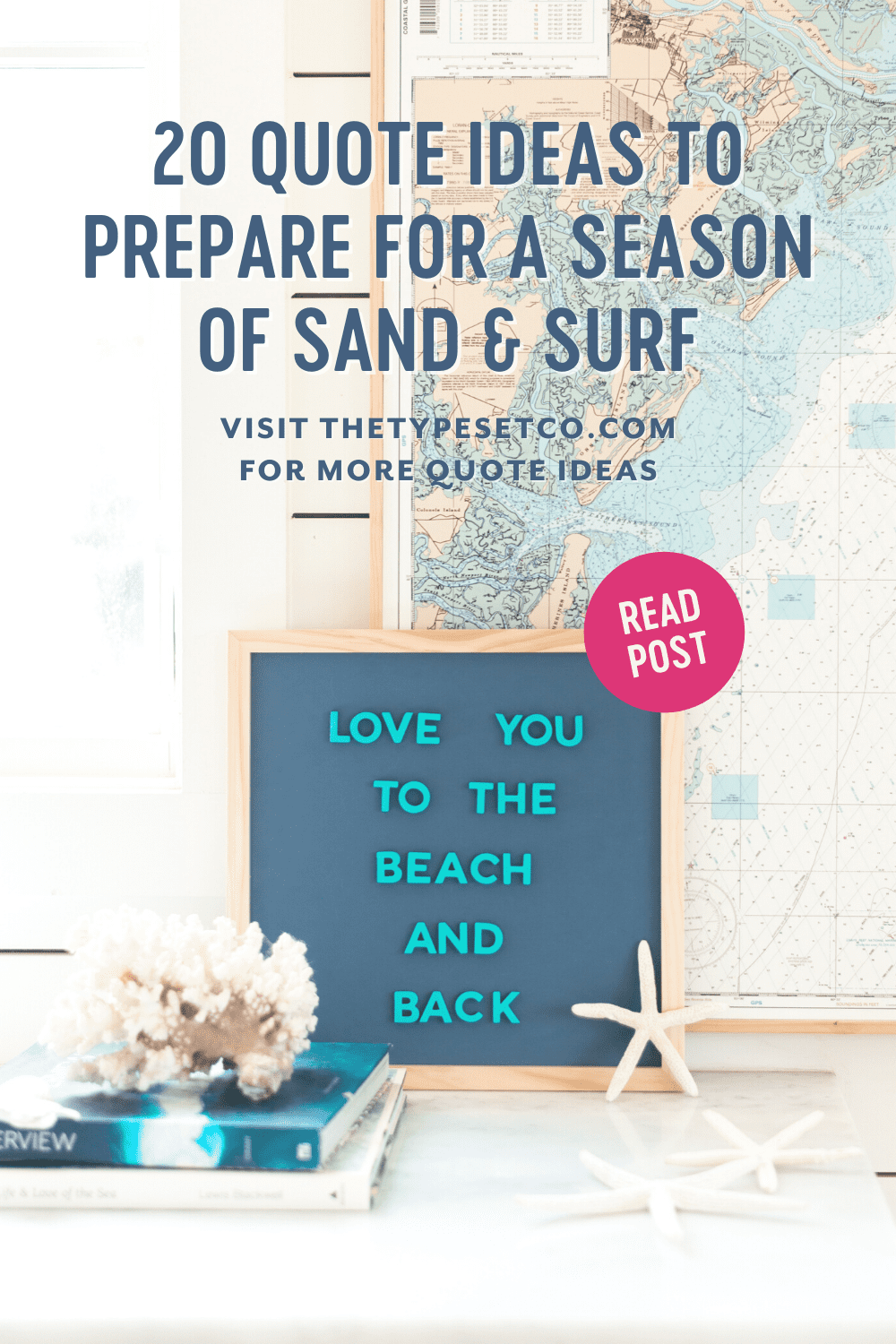 20 Letterboard Quotes to Prepare for a Season of Sand & Surf