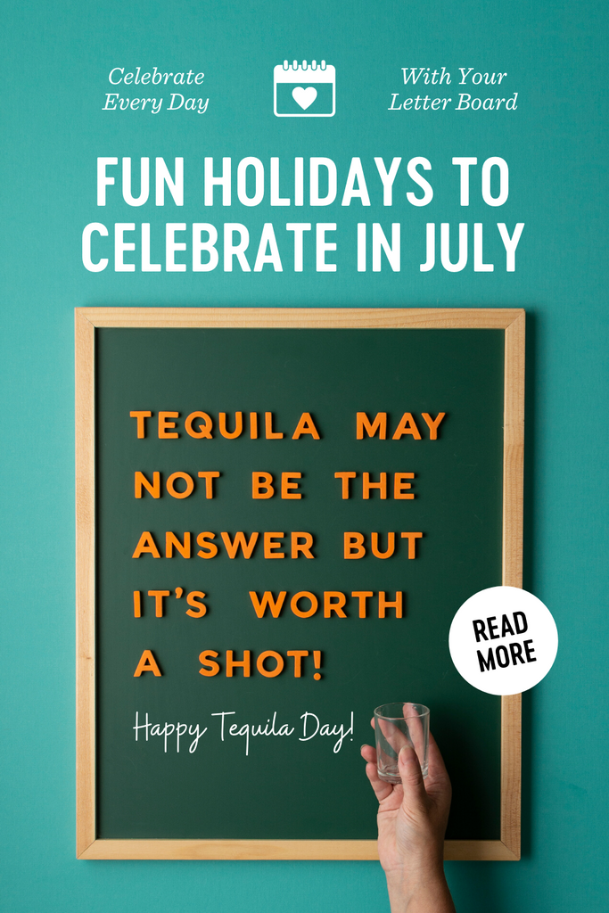 Fun Holidays to Celebrate in July with Letter Boards