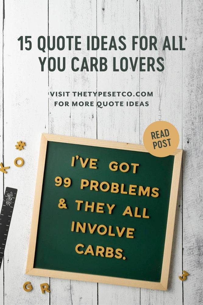 Funny Letterboard Quotes About Carbs