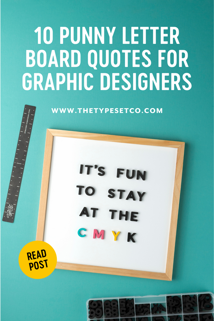 10 Punny Letter Board Quotes For Graphic Designers