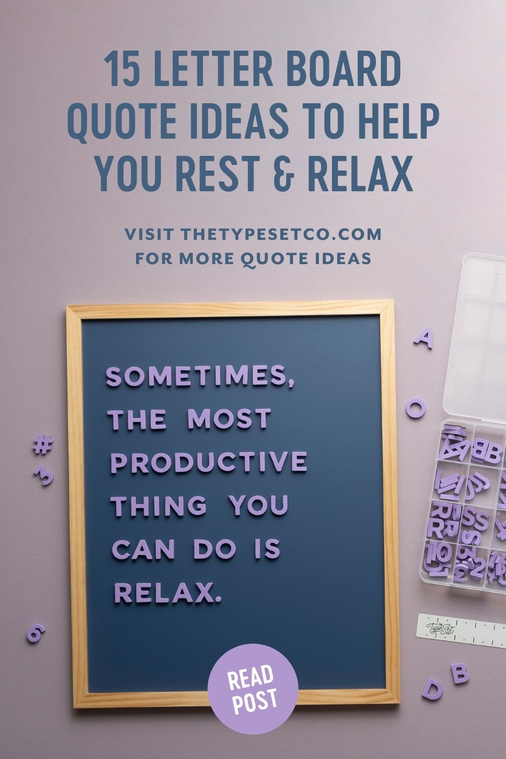 Letterboard Quote Ideas About Rest & Relaxation