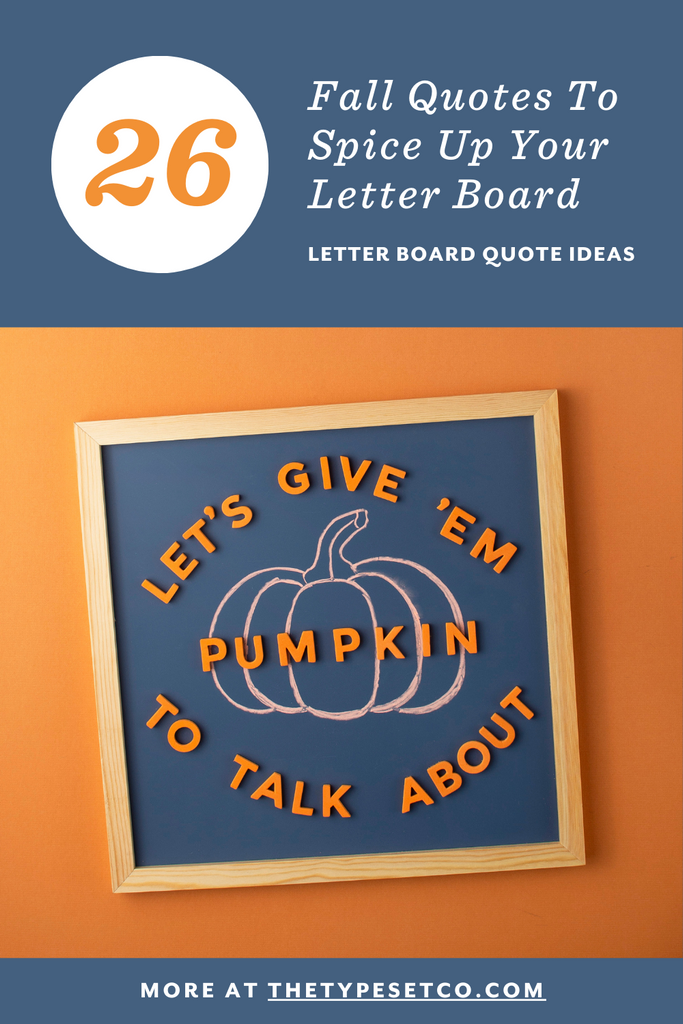 26 Fall Quotes Ideas To Spice Up Your Letter board