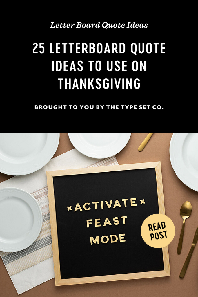 25 Letterboard Quote Ideas to Use On Thanksgiving