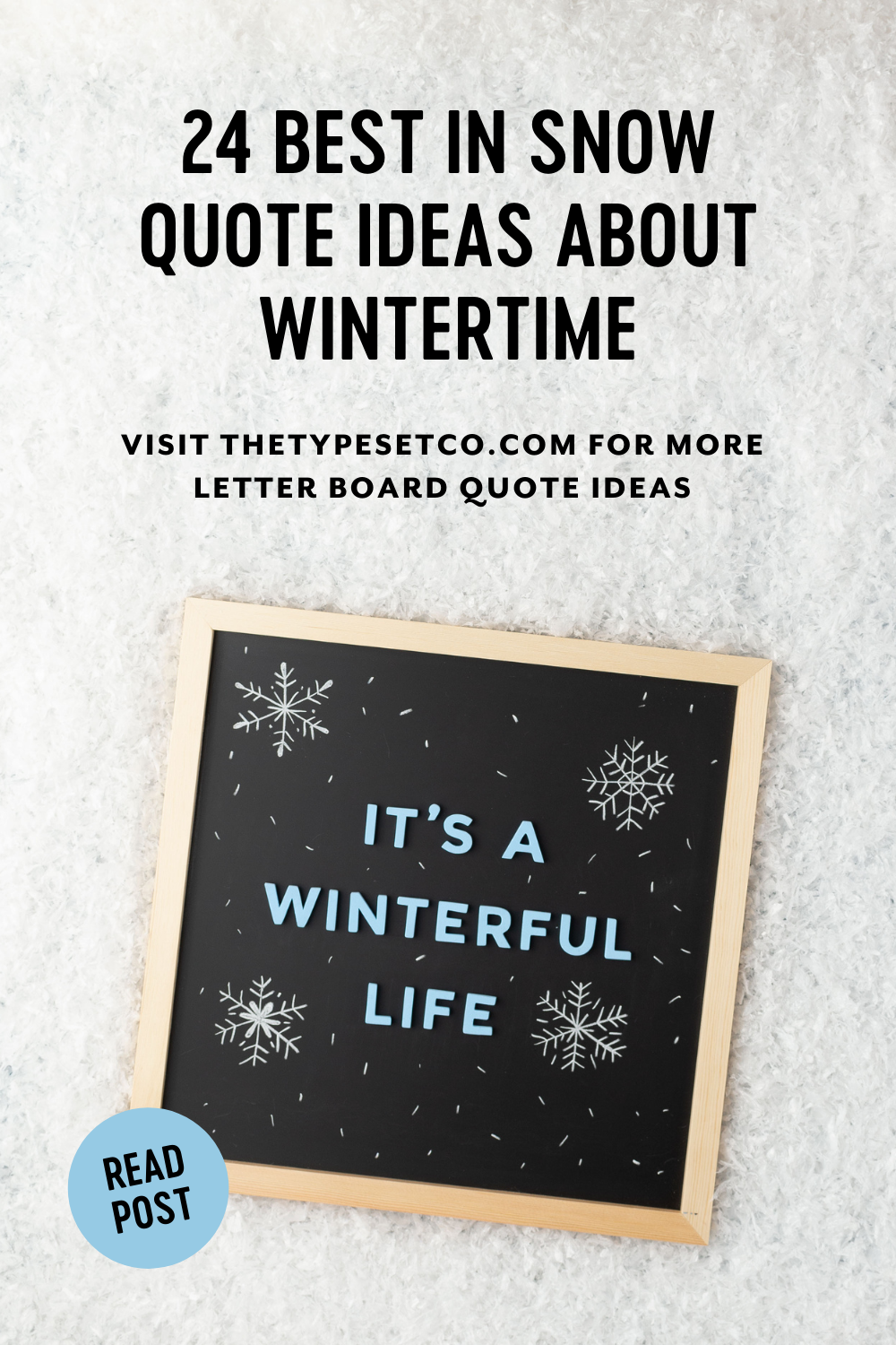 24 Best in Snow Letterboard Quote Ideas About Wintertime
