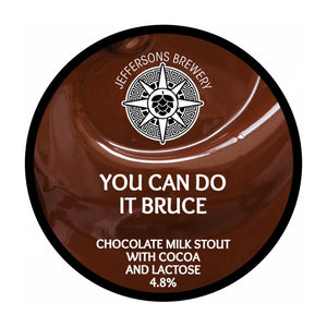 You Can Do It Bruce - Chocolate Milk Stout, 4.8% (6 x 440ML Cans)