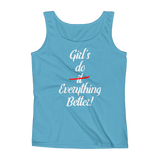 Girl's Do Everything Better! - Ladies' Tank