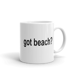 Got Beach? Coffee Mug